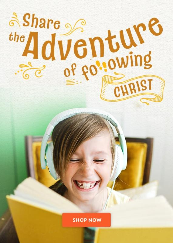 Share the adventure of following Christ
