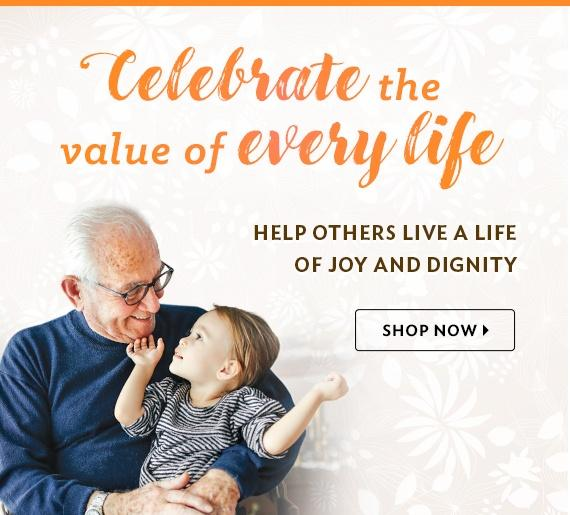 Celebrate the value of every life