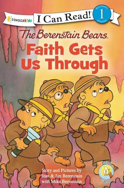 The Berenstain Bears Faith Gets Us Through